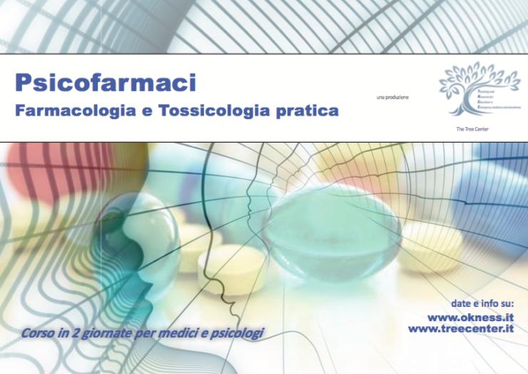 Psicofarmaci:farmacologia e tossicologia pratica per psicologi e medici